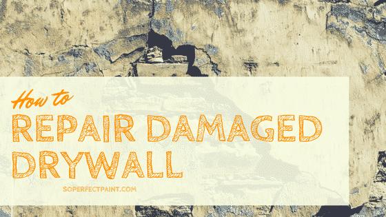 how to repair damaged drywall