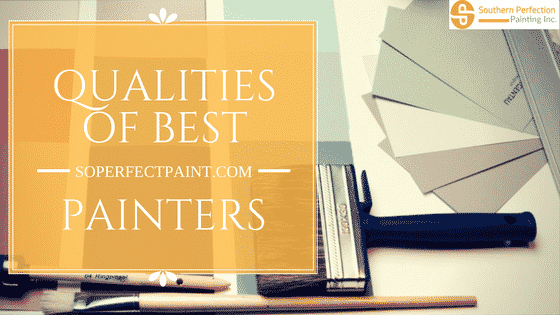 Checklist of Qualities of Best Painters Atlanta Professional Painters
